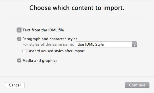 The choices when you import from IDML