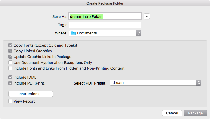 The package folder will include these items. Select the PDF preset previously saved.