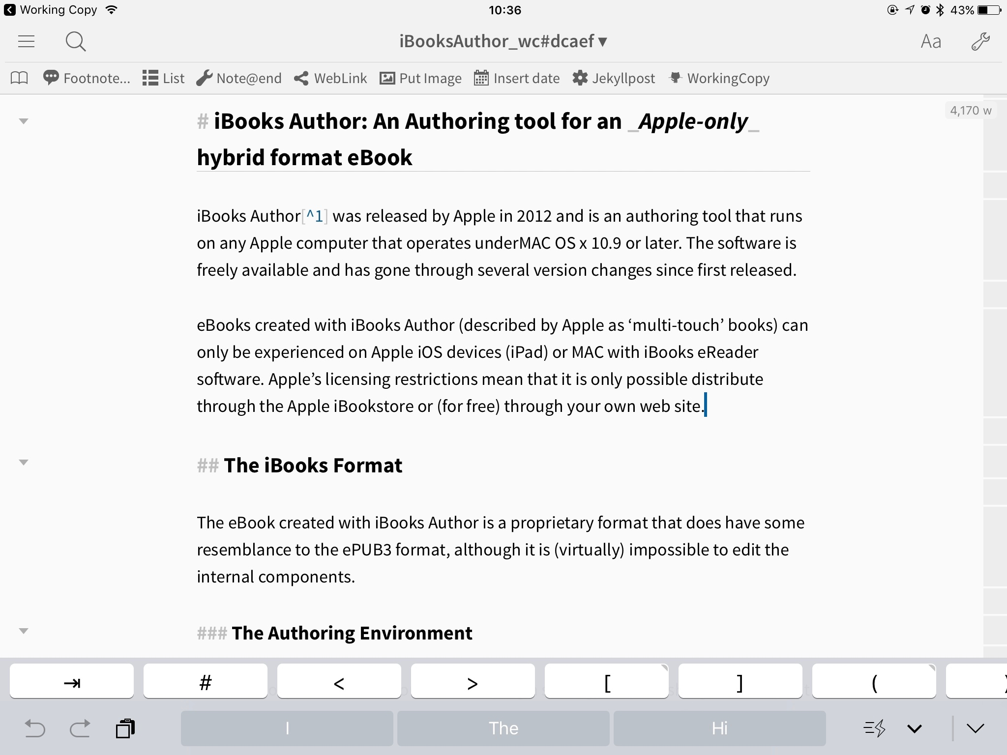 Anything in 'Working Copy' can be edited in 'Editorial', an app on the iPad.